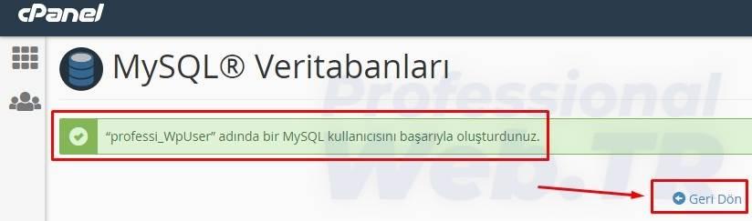 cpanel mysql kullanıcı adı başarılı bir şekilde oluşturuldu